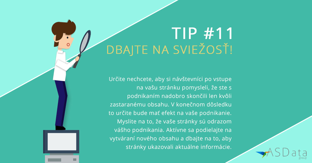 Tip #11 Dbajte na sviežosť!